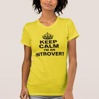 Guarde la calma, yo son un introvertido camiseta