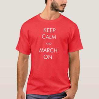 """""""Guarde la camisa de la calma y de marzo"""""""