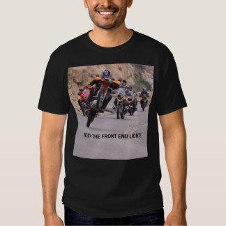 ¡GUARDE LA LUZ DE LA PARTE FRONTAL! Frente Camisetas