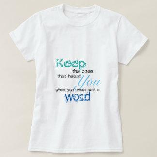 Guarde la una camiseta de la cita