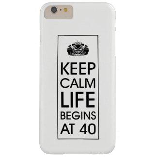 Guarde la vida tranquila comienza en 40 funda barely there iPhone 6 plus