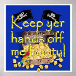 ¡Guarde las manos del YER de mí botín! Poster