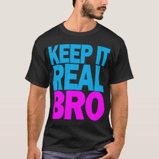 Guárdelo camiseta real de BRO