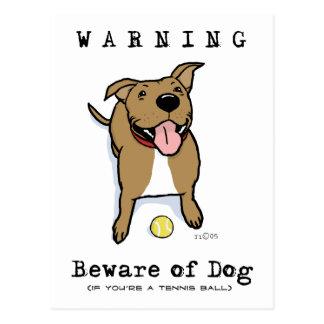 Guárdese de perro (si usted es una pelota de postal