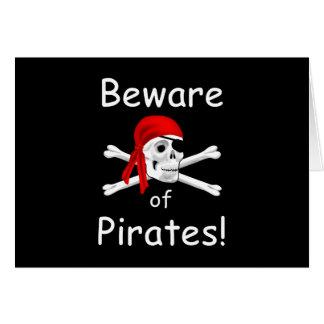 Guárdese de tarjeta de felicitación de los piratas