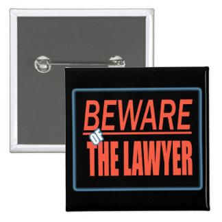 Guárdese del botón de la muestra del abogado