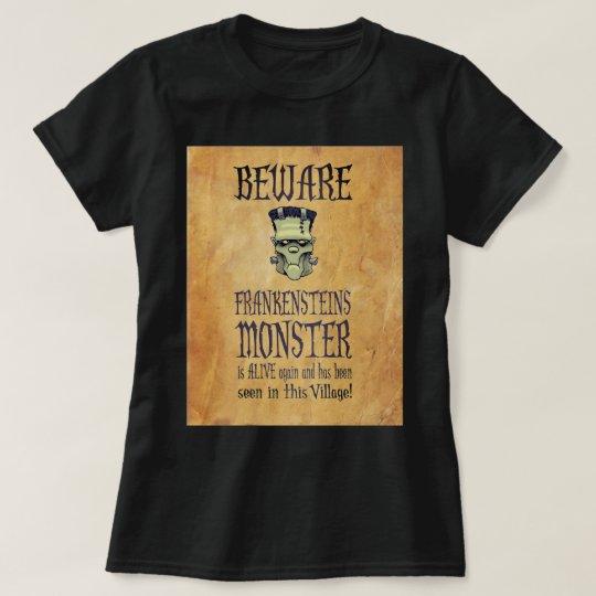 Guárdese del monstruo de Frankensteins Camiseta