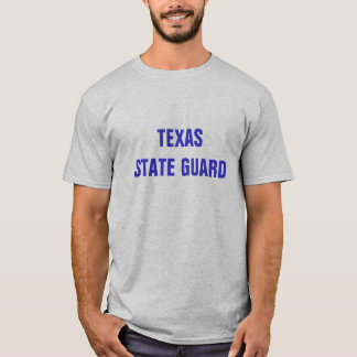 GUARDIA del ESTADO de TEJAS y 401Man Camiseta