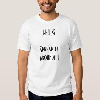 ¡H-U-GSpread él alrededor!!!! Camisas