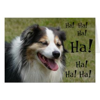 ¡Ha! ¡Ha! Perro de risa divertido Tarjeta De Felicitación