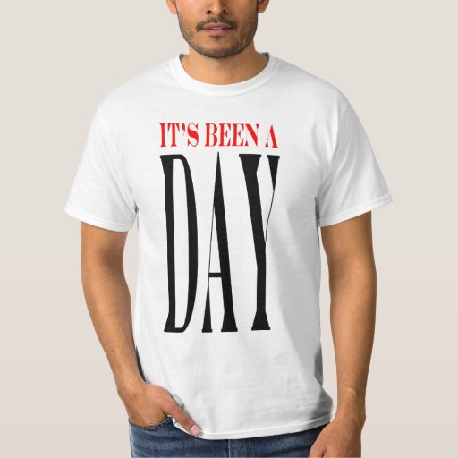 Ha sido un día largo camisetas