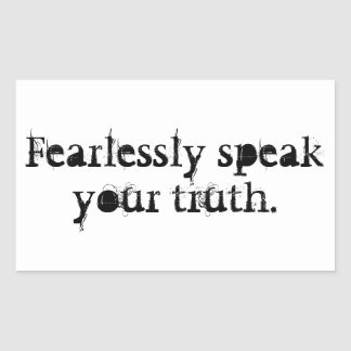 Hable audaz su verdad pegatina rectangular
