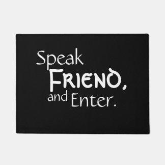 """""""Hable felpudo del amigo"""""""