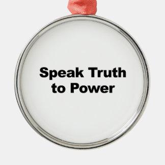 Hable la verdad al poder adorno de cerámica