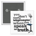Hable la verdad y usted no necesita un tablero tel pins