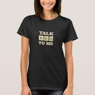 Hable Nerdy conmigo la camiseta de los elementos