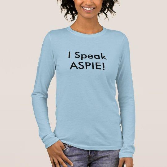 ¡Hablo ASPIE! Camiseta De Manga Larga