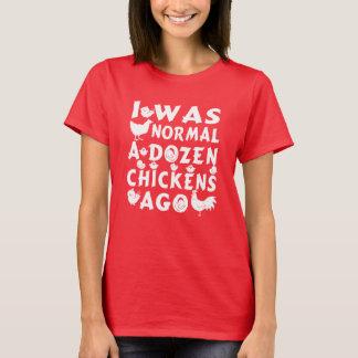 Hace docena pollos normales camiseta