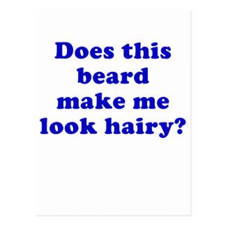 Hace esta barba hacen que parece melenudo postal