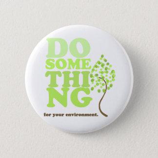 Haga algo para el botón del ambiente