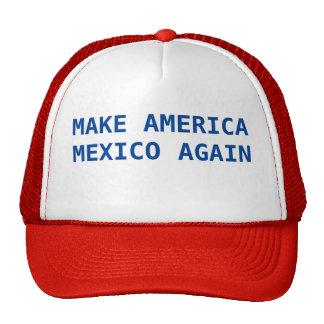 Haga América México otra vez Gorras