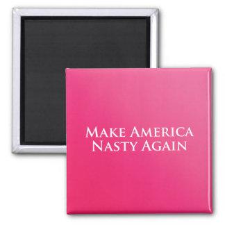 Haga América otra vez el imán desagradable
