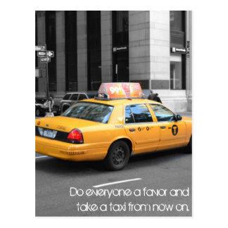 Haga cada uno un favor y tomar un taxi postal