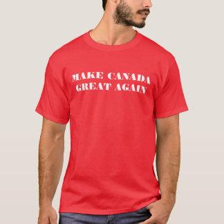Haga Canadá la gran otra vez - camiseta
