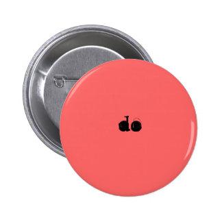Haga el Pin en rojo pálido Chapa Redonda De 5 Cm