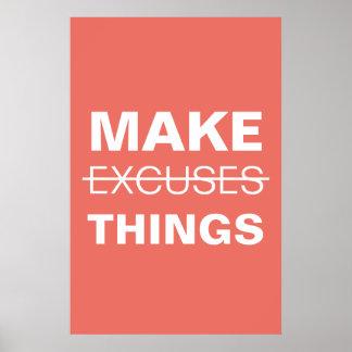 Haga el poster de la motivación de las excusas de póster