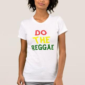 haga el reggae camiseta