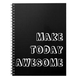 Haga hoy la cita impresionante cuaderno