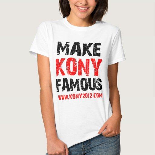Haga Kony famoso - Kony 2012 Camisetas