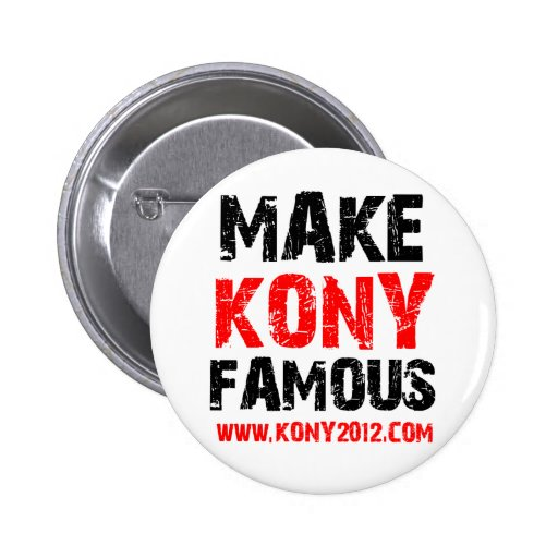 Haga Kony famoso - Kony 2012 Pins