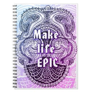 Haga la EPOPEYA de la vida - Quote´s positivo Cuaderno