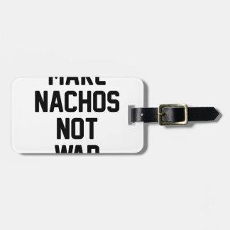 Haga la guerra de los Nachos no Etiqueta Para Maletas