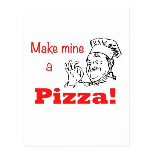 ¡Haga los míos una pizza! Tarjetas Postales