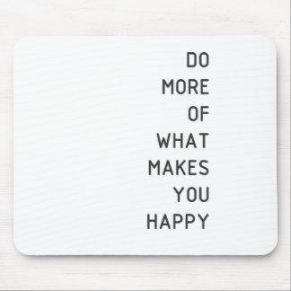 haga más de qué hace u feliz alfombrilla de ratón