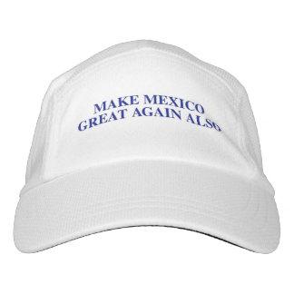 Haga México el gran otra vez también gorra Gorra De Alto Rendimiento