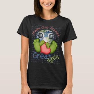 Haga nuestro planeta grande otra vez camiseta
