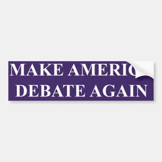 Haga que América discute otra vez a la pegatina
