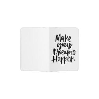 Haga que sus sueños suceden tenedor del pasaporte portapasaportes