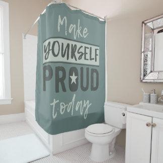 """""""Hágase"""" la cortina de ducha orgullosa"""