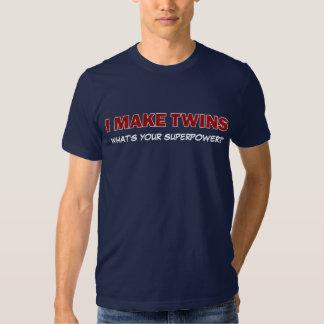 ¿HAGO A LOS GEMELOS, qué soy su superpotencia? Camiseta