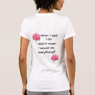 """'Hago """" Camiseta"""