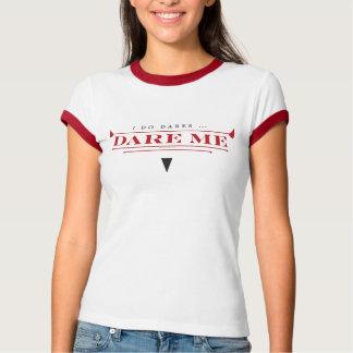 Hago camiseta de las señoras de los atrevimientos