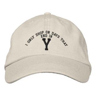 Hago compras solamente el los días que terminan en gorra bordada