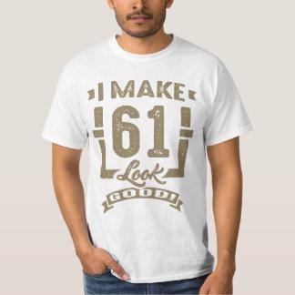 ¡Hago la mirada 61 buena! Camisetas