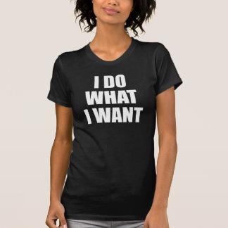 Hago lo que quiero la camiseta Tumblr