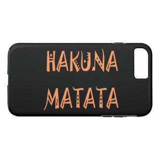 Hakuna Matata Hakunamatata Funda iPhone 7 Plus